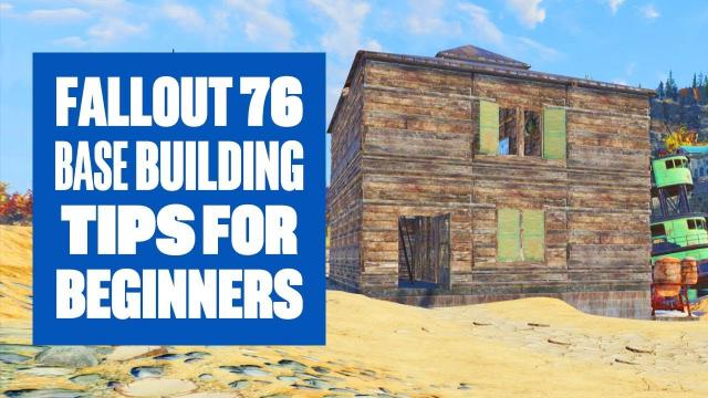 Fallout 76 - Base Building For Beginners