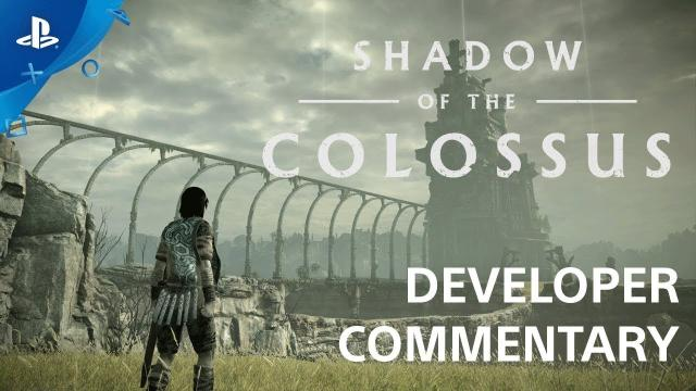 Shadow of the Colossus - Developer Commentary | PS4