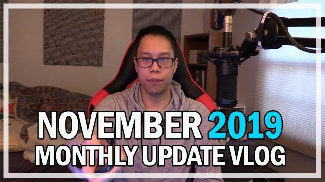 November 2019 Monthly Updates & Events Vlog   Jonlaw98