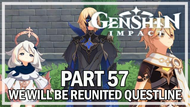GENSHIN IMPACT - We Will Be Reunited Full Archon Story Quest - Part 57