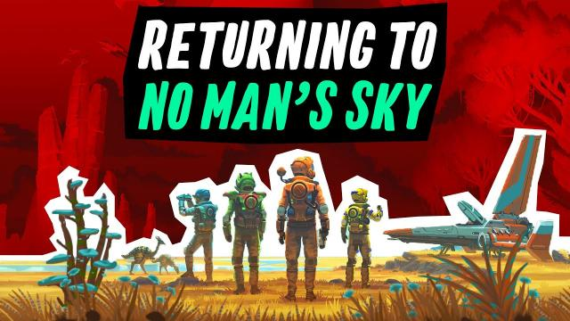 Returning To No Man's Sky