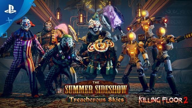 Killing  Floor  2 – Summer  Sideshow: Treacherous  Skies  Update | PS4