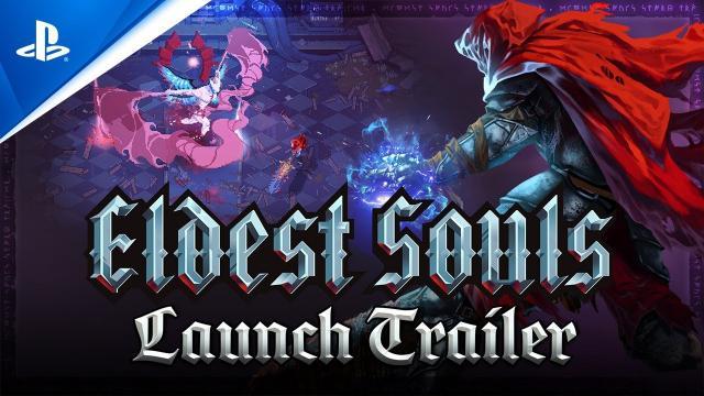 Eldest Souls - Gameplay Launch Trailer | PS5, PS4