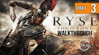 Ryse Son of Rome Walkthrough - Part 3 SHIPWRECK - Let's Play Gameplay [XBOX ONE]