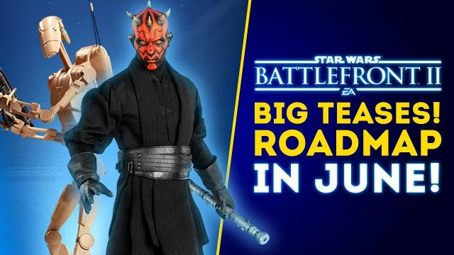 More BIG TEASES for June! Roadmap Update + Arcade Offline Content! - Star Wars Battlefront 2 Update