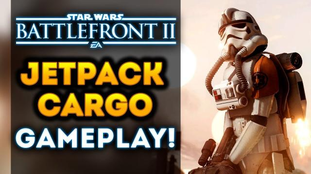 Star Wars Battlefront 2 - NEW Jetpack Cargo Mode Gameplay! INTENSE ACTION!