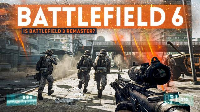 Leaker suggests BATTLEFIELD 6 could be a Battlefield 3 Remaster?!