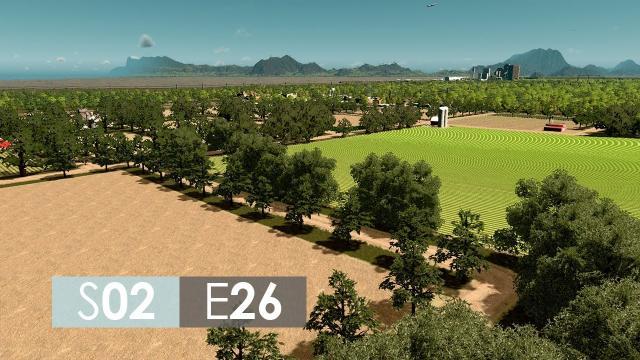 Cities: Skylines Season 2 | Episode 26 | The farm town!