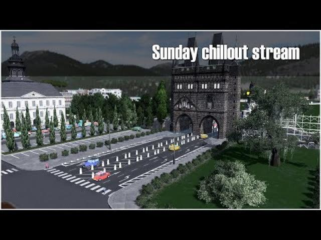 Cities Skylines: Sunday chillout stream! Expanding Brague city!