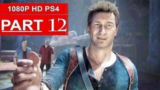 Uncharted 4 Gameplay Walkthrough Part 12 [1080p HD PS4] - No Commentary (Uncharted 4 A Thief's End)