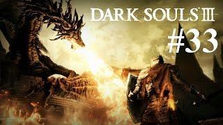 Dark Souls 3 - Part 33 - Let's Do This! Pontiff Sulyvahn Boss Fight
