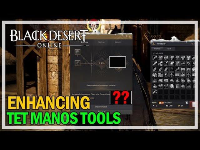 Enhancing Manos Tools to TET - Black Desert Online