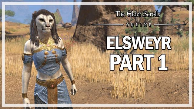 The Elder Scrolls Online - Elsweyr Let's Play Part 1 - Beginning
