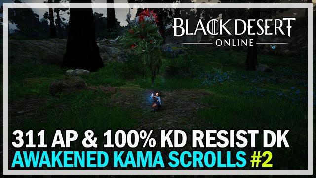 311 AP Dark Knight vs Awakened Kama Scrolls - Black Desert Online