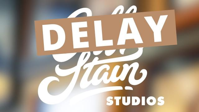 Why we delay releases