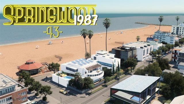 Cities Skylines: Springwood Beachfront Condos - EP43 -