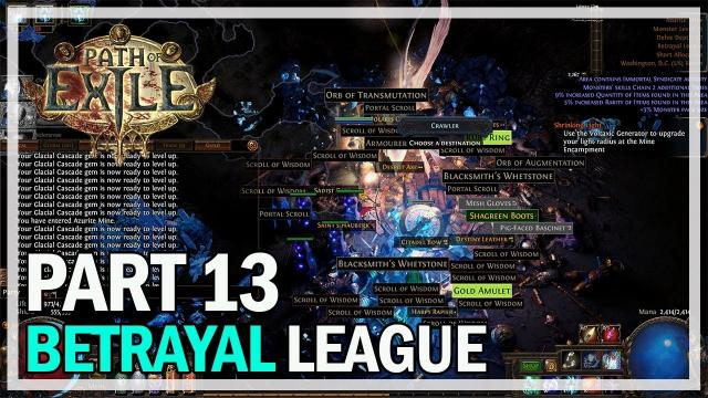 Path of Exile - Betrayal League Let's Play Part 13 - Questionable Maps
