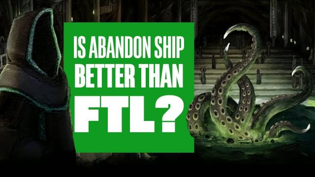 Is Abandon Ship better than FTL?