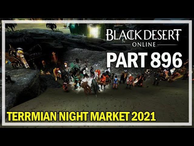 Black Desert Online - Terrmian Night Market 2021 & Black Spirit Adventure