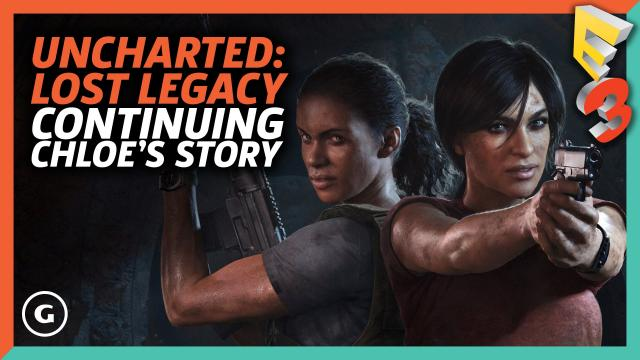 Why Naughty Dog Chose Chloe For Uncharted: The Lost Legacy | E3 2017 GameSpot Show