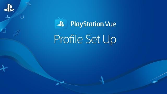 PlayStation Vue – Set Up Unique Profiles