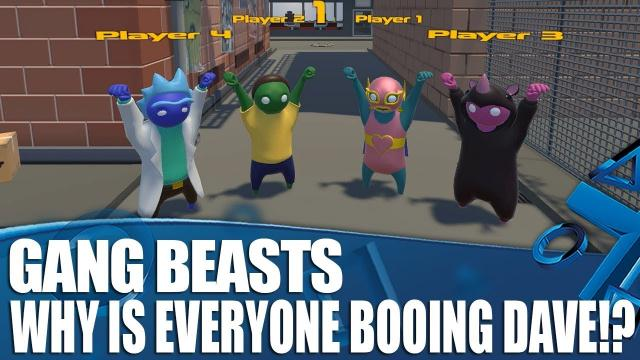Gang Beasts PS4 Gameplay - Why Is Everyone Booing Dave?!