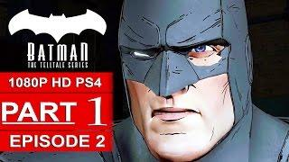 BATMAN Telltale EPISODE 2 Gameplay Walkthrough Part 1 [1080p] No Commentary (BATMAN Telltale Series)