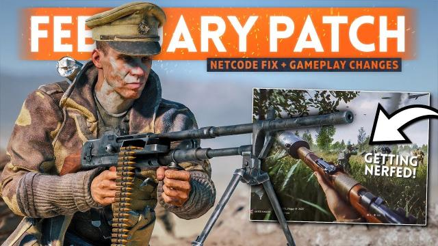 MASSIVE TTD NETCODE FIX + Gameplay Changes! - Battlefield 5 February Update Patch Notes