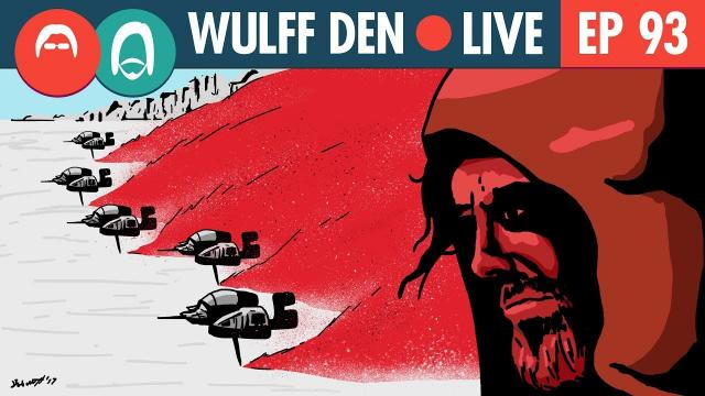 What we think we know about Star Wars: The Last Jedi - Wulff Den Live Ep 93