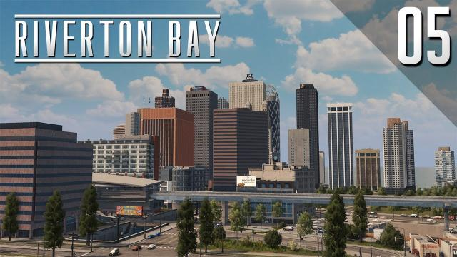 Downtown - Cities Skylines: Riverton Bay - 05