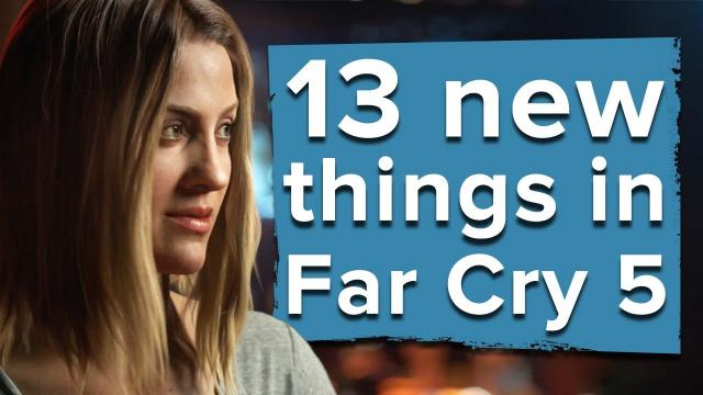 13 new things in Far Cry 5 - Far Cry 5 gameplay trailer
