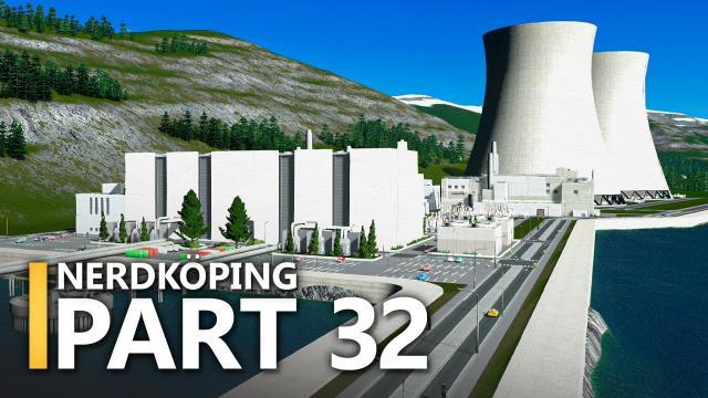 NUCLEAR Power Plant | Cities: Skylines - Nerdköping (#32)