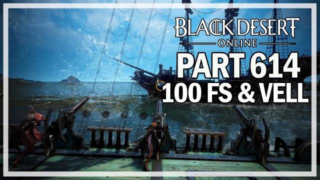 Black Desert Online - Dark Knight Let's Play Part 614 - Vell Boss