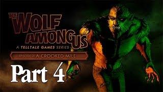 The Wolf Among Us Walkthrough Episode 3 - Part 4 A Crooked Mile (Gameplay Commentary)