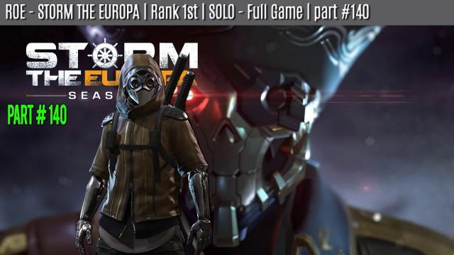 ROE - SOLO - WIN | STORM THE EUROPA | part #140
