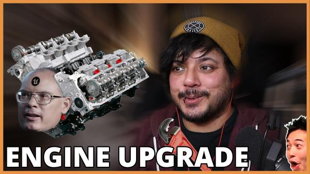 Upcoming Engine Upgrade // What is it and why?