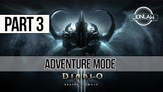 Diablo 3 Reaper of Souls Walkthrough: Part 3 Adventure Mode Gameplay