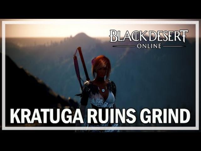 Black Desert Online - 1 hour Kratuga Ancient Ruins Grind - Dark Knight