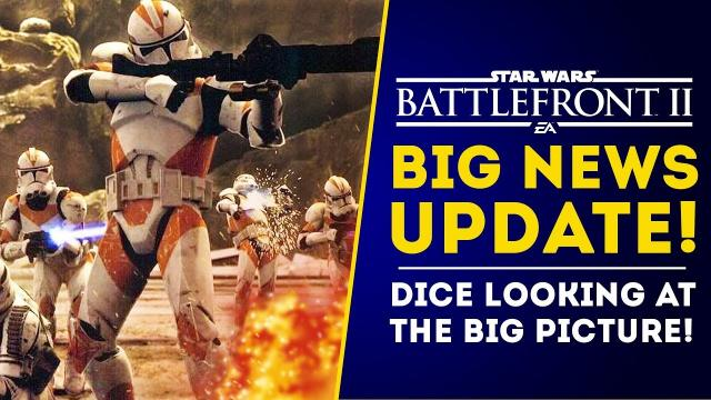 """BIG NEWS UPDATE! DICE Is Looking At the """"Big Picture"""" for Star Wars Battlefront 2's Future!"""