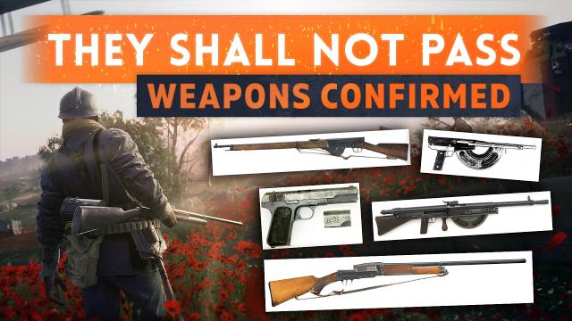 ► 9 NEW WEAPONS CONFIRMED! - Battlefield 1 They Shall Not Pass DLC