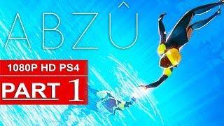 ABZU Gameplay Walkthrough Part 1 [1080p HD PS4] - No Commentary