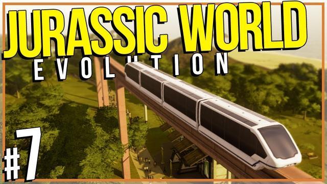 Jurassic World: Evolution | MONORAIL (#7)