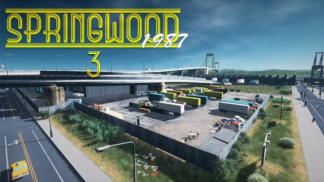 Cities Skylines: Springwood - Finishing the Dock, Warehouses, Waterside Park (Ep3)