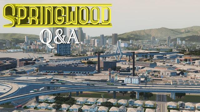 Cities Skylines: Springwood Q&A Special - EP32 -