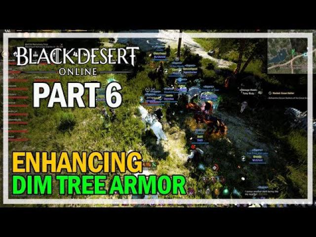 Enhancing Dim Tree Armor - Episode 6 PEN Attempt - Black Desert Online