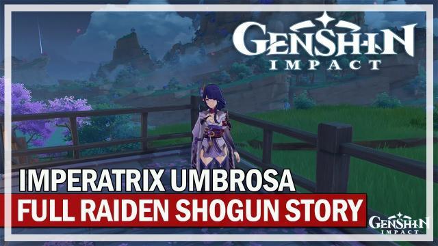 GENSHIN IMPACT - FULL Raiden Shogun Story Quest - Imperatrix Umbrosa