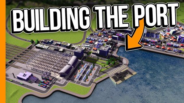BUILDING THE PORT // Cities: Skylines Campus - Part 4