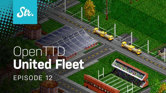 Cargo Trams — OpenTTD: United Fleet — EP 12