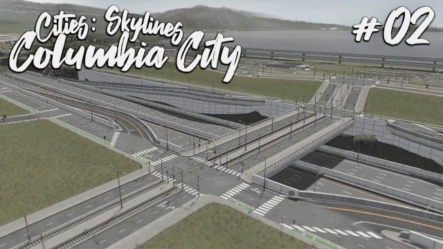 Downtown Infrastructure - Cities Skylines: Columbia City #2