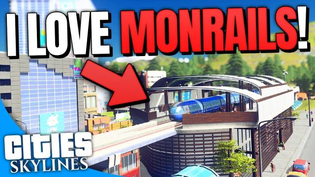 I really LOVE Monorails! | Cities: Skylines (Part 9)